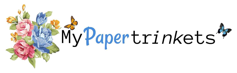 My Paper Trinkets
